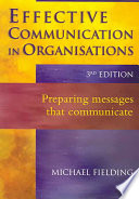 """""""Effective Communication in Organisations"""" by Michael Fielding"""