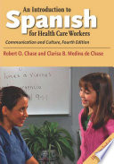 An Introduction to Spanish for Health Care Workers