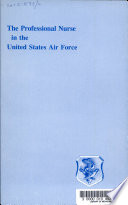 The Professional Nurse in the United States Air Force