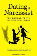 Dating a Narcissist - The Brutal Truth You Don't Want to Hear