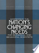 Addressing The Nation S Changing Needs For Biomedical And Behavioral Scientists