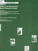 1992 93 Illinois Law Enforcement Media Resource Center