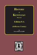 Kentucky A History Of The State Embracing A Concise Account Of The Origin And Development Of The Virginia Colony
