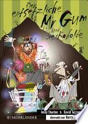 Der entsetzliche Mr Gum und die Kobolde