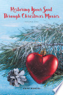 Restoring Your Soul Through Christmas Movies