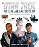 Star Trek, die visuelle Enzyklopädie : die ganze Welt von Raumschiff Enterprise