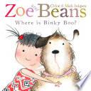 Zoe and Beans  Where is Binky Boo