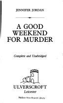 A Good Weekend for Murder