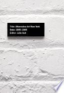 Alternative Art, New York, 1965-1985