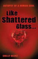 Like Shattered Glass...