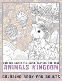 Animals Kingdom   Coloring Book for Adults   Buffalo  Guinea Pig  Rhino  Panther  and More