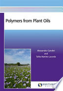 Polymers From Plant Oils Book PDF