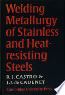 Welding Metallurgy of Stainless and Heat-Resisting Steels