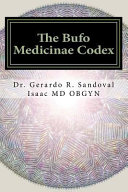 The Bufo Medicinae Codex