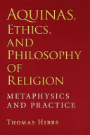 Aquinas  Ethics  and Philosophy of Religion