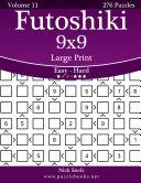 Futoshiki 9x9 Large Print - Easy to Hard - Volume 11 - 276 Puzzles