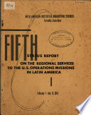 Fifth Status Report On The Regional Services To The U S Operations Missions In Latin America