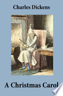 A Christmas Carol  Unabridged and Fully Illustrated  Book