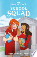 The Popularity Pact: School Squad