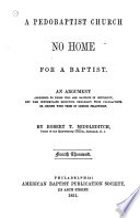A Pedobaptist Church No Home for a Baptist