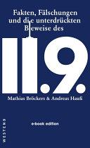 Fakten, Fälschungen und die unterdrückten Beweise des 11.9.