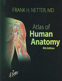 Atlas of Human Anatomy and Gray's Anatomy for Students