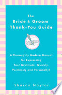 The Bride   Groom Thank You Guide
