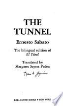 The tunnel  : the bilingual edition of El túnel