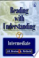 Reading With Understanding Intermediate 1