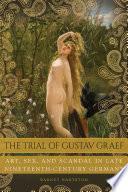 The Trial of Gustav Graef