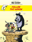 Pdf The Adventures of Kid Lucky 4. Follow the Arrow Telecharger