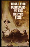 At the Earth s Core Illustrated