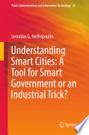 Understanding Smart Cities A Tool For Smart Government Or An Industrial Trick  Book