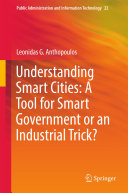 Understanding Smart Cities  A Tool for Smart Government or an Industrial Trick