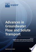 Advances In Groundwater Flow And Solute Transport Pushing The Hidden Boundary Book PDF