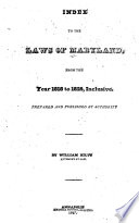 Index To The Laws Of Maryland