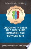 Choosing the Best Self-Publishing Companies and Services 2018