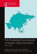 The Routledge Encyclopedia of Modern Asian Educators Pdf/ePub eBook