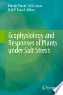 Ecophysiology And Responses Of Plants Under Salt Stress Book PDF