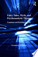 Fairy Tales, Myth, and Psychoanalytic Theory