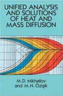 Unified Analysis and Solutions of Heat and Mass Diffusion
