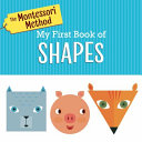 The Montessori Method  My First Book of Shapes Book PDF