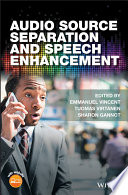 Audio Source Separation And Speech Enhancement Book PDF