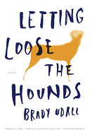 Letting Loose the Hounds: Stories Book