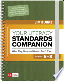 Your Literacy Standards Companion  Grades 6 8 Book