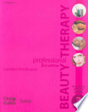 """Professional Beauty Therapy: The Official Guide to Level 3"" by Lorraine Nordmann"
