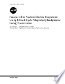 Prospects for Nuclear Electric Propulsion Using Closed-Cycle Magnetohydrodynamic Energy Conversion