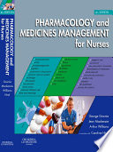 """Pharmacology and Medicines Management for Nurses E-Book"" by George Downie, Jean Mackenzie, Arthur Williams, Caroline Milne, Rachna Bedi"