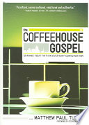 The Coffeehouse Gospel