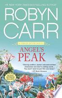 """""""Angel's Peak"""" by Robyn Carr"""